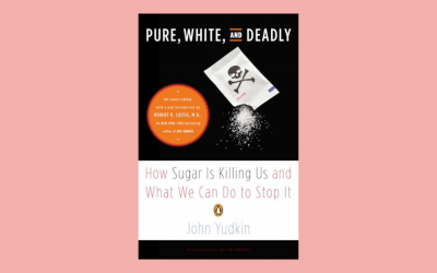 Pure White & Deadly – How sugar is killing us and what we can do to stop it